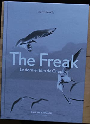The freak. Le dernier film de Chaplin
