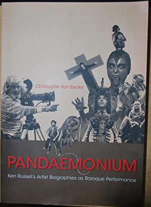 Pandaemonium. Ken Russell's artist biographies as baroque performance.