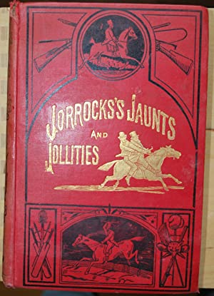 Jorrock's Jaunts and Jollities