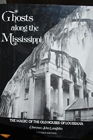 Ghosts along the Mississippi. The magic of the old houses of Louisiana.