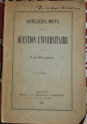Quelques mots sur la question universitaire