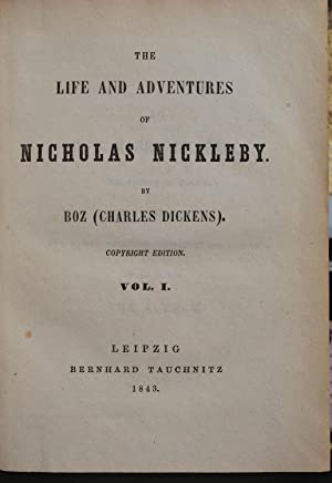 The life and adventures of Nicholas Nickleby. Two volumes.