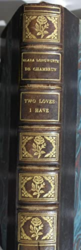 Two loves I have. The romance of William Shakespeare.