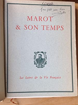 Marot & son temps