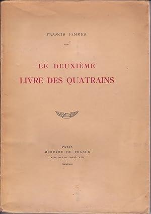 Le deuxième livre des quatrains: Francis Jammes