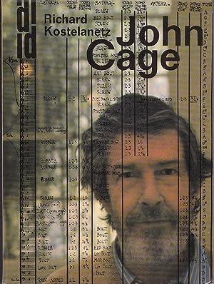 John Cage: Richard Kostelanetz