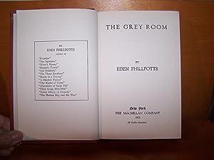 The Grey Room: Phillpotts, Eden