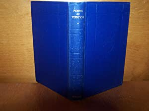 Poems of Alfred, Lord Tennyson, A Selection: Tennyson, Alfred Lord