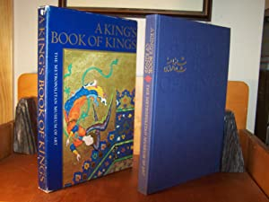 A King's Book of Kings: The Shah-nameh: Welch, Stuart Cary