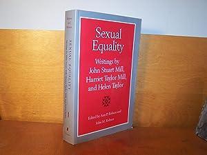 Sexual Equality: Writings by John Stuart Mill,: Mill, John Stuart;