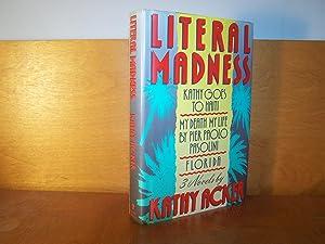 Literal Madness: Kathy Goes to Haiti; My: Acker, Kathy
