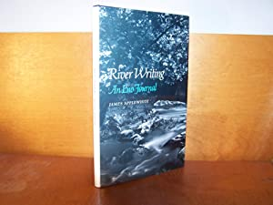 River Writing: An Eno Journal (Princeton Series: Applewhite, James