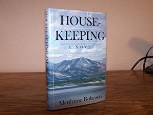Housekeeping: A Novel: Robinson, Marilynne