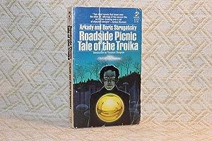 Roadside Picnic / Tale of the Troika: Strugatsky, Arkady; Strugatsky,