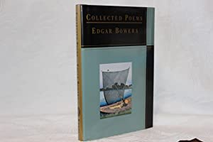 Edgar Bowers: Collected Poems: Bowers, Edgar