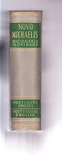 THE NEW MICHAELIS ILLUSTRATED PORTUGUESE-ENGLISH DICTIONARY (Volume II)