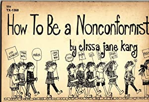 HOW TO BE NONCONFORMIST
