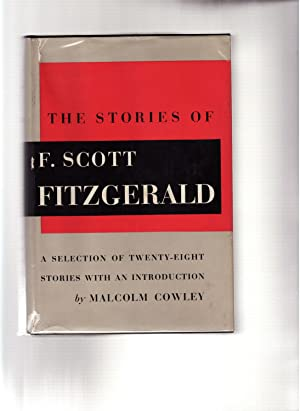 THE STORIES OF F. SCOTT FITZGERALD: A SELECTION OF TWENTY-EIGHT STORIES