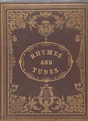 A BOOK OF RHYMES AND TUNES