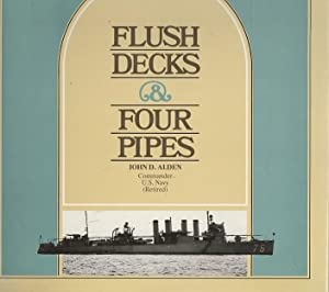 FLUSH DECKS AND FOUR PIPES: Allen, John D.,