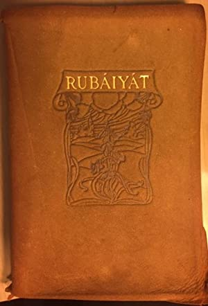 RUBAIYAT OF OMAR KHAYYAM: The Astronomer-Poet Persia