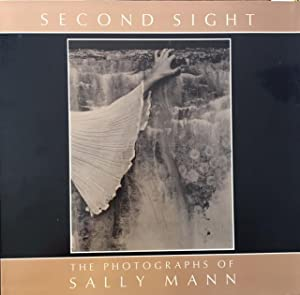 SECOND SIGHT: The Photographs of Sally Mann