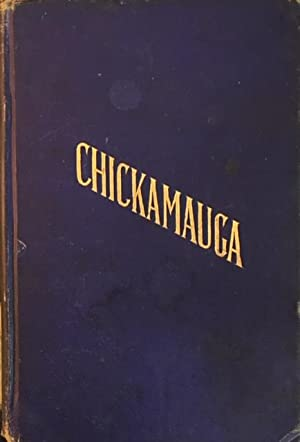 CHICKAMAUGA: A Romance of the American Civil War
