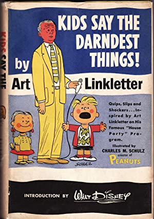 KIDS SAY THE DARNDEST THINGS!: Linkletter, Art; with