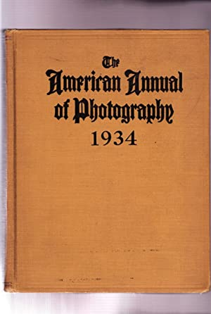 THE AMERICAN ANNUAL OF PHOTOGRAPHY: 1934 (Volume XLVIII)