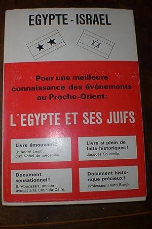 L'Egypte et ses juifs. Le temps révolu.: Mizrahi Maurice