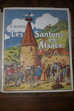 Les Santons en Alsace. Histoire de Provence: MANEN (H.)