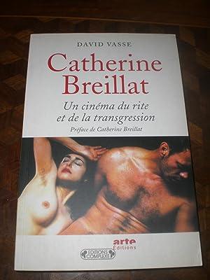 catherine breillat un cinema du rite et de la transgression