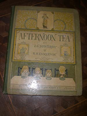 AFTERNOON TEA. Rhymes for Children.: SOWERBY, J. G.