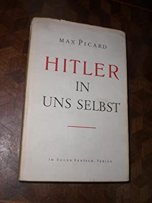 Hitler in uns selbst.: Max Picard