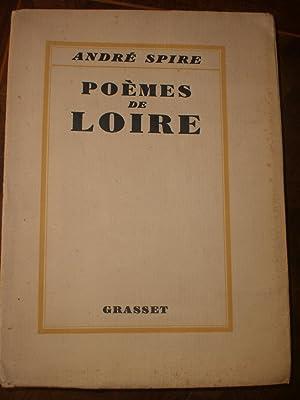 Poèmes de Loire: André Spire