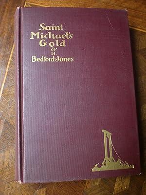 Saint Michael's Gold: Bedford-Jones H.