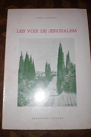 Les voix de Jérusalem Illustrations de Maxa: Emmy Guittes