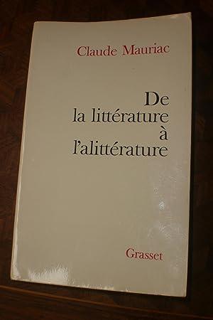 De la littérature à l'alittérature: Claude Mauriac
