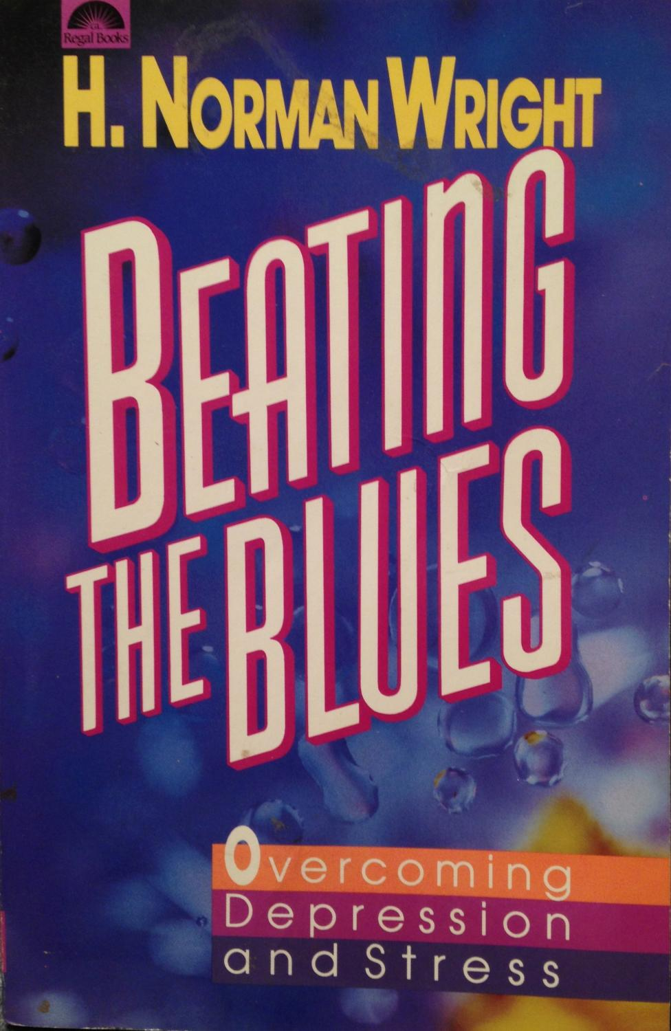 Beating the Blues: Overcoming Depression and Stress