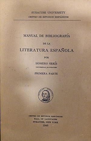 Manual De Bibliografia De La Literatura Espanola.: Seris, Homero