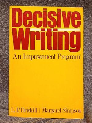 Decisive Writing: An Improvement Program: Driskill, Linda; Simpson,