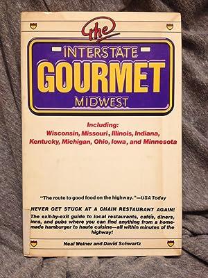 The Interstate Gourmet: Midwest: Weiner, Neal O.; Schwartz, David