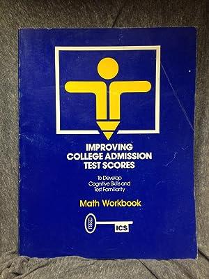 Improving college admission test scores: Math workbook: Comras, Jay