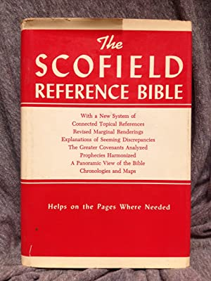 The Scofield Reference Bible. the Holy Bible: Scofield, C. I.