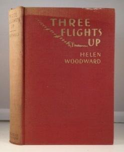 Three Flights Up Woodward, Helen Very Good Hardcover