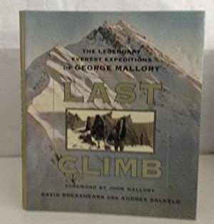 Last Climb The Legendary Everest Expeditions of: Breashears, David and