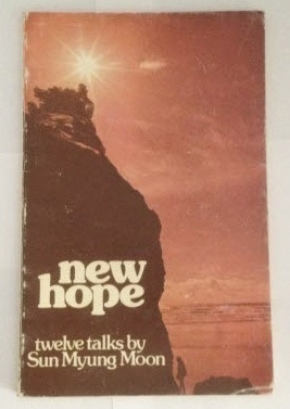 New Hope Twelve Talks: Moon, Sun Myung