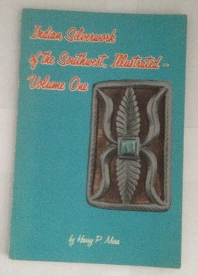 Indian Silverwork of the Southwest, Illustrated -: Mera, Harry P.