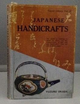 Japanese Handicrafts Tourist Library Vol. 21: Okada, Yuzuru