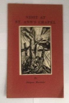 Visit at St. Ann's Chapel: Maritain, Jacques